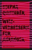 Weltverbessern für Anfänger, Quitterer, Stepha, Gerstenberg Verlag GmbH & Co.KG, EAN/ISBN-13: 9783836960243