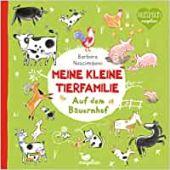 Meine kleine Tierfamilie - Auf dem Bauernhof, Nascimbeni, Barbara, Magellan GmbH & Co. KG, EAN/ISBN-13: 9783734815805
