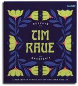 Tim Raue - Rezepte aus der Brasserie, Raue, Tim/Raue, Katharina, Callwey Verlag, EAN/ISBN-13: 9783766724724