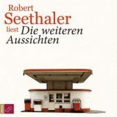 Die weiteren Aussichten, Seethaler, Robert, Roof-Music Schallplatten und, EAN/ISBN-13: 9783864844263