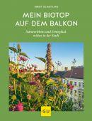 Mein Biotop auf dem Balkon, Schattling, Birgit, Gräfe und Unzer, EAN/ISBN-13: 9783833873522
