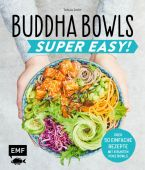 Buddha Bowls - Super Easy!, Dusy, Tanja, Edition Michael Fischer GmbH, EAN/ISBN-13: 9783960932789