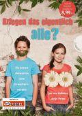 Kriegen das eigentlich alle?, von Holleben, Jan/Helms, Antje, Gabriel, EAN/ISBN-13: 9783522304412