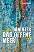 Dahinter das offene Meer, Smith, Ben, Liebeskind Verlagsbuchhandlung, EAN/ISBN-13: 9783954381166
