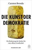 Die Kunst der Demokratie, Brosda, Carsten, Hoffmann und Campe Verlag GmbH, EAN/ISBN-13: 9783455008401