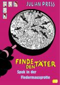 Finde den Täter - Spuk in der Fledermausgrotte, Press, Julian, cbj, EAN/ISBN-13: 9783570176399