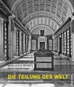 Die Teilung der Welt, Schulz-Dornburg, Ursula/Zimmermann, Martin, Wagenbach, Klaus Verlag, EAN/ISBN-13: 9783803136978