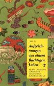 Aufzeichnungen aus einem flüchtigen Leben, Shen ??, Fu, MSB Matthes & Seitz Berlin, EAN/ISBN-13: 9783957576903