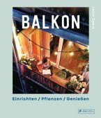 Balkon. Einrichten - Pflanzen - Genießen, Coers, Lotte, Prestel Verlag, EAN/ISBN-13: 9783791387574