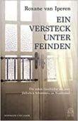 Ein Versteck unter Feinden, van Iperen, Roxane, Hoffmann und Campe Verlag GmbH, EAN/ISBN-13: 9783455006452