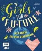 Girls for Future, Neubauer, Annette, Edition Michael Fischer GmbH, EAN/ISBN-13: 9783960938828