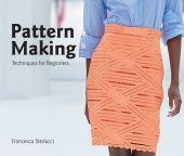 Pattern Making, Sterlacci, Francesca/Arata-Gavere, Barbara, Laurence King Verlag GmbH, EAN/ISBN-13: 9781786271969