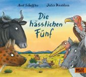 Die hässlichen Fünf, Scheffler, Axel/Donaldson, Julia, Beltz, Julius Verlag, EAN/ISBN-13: 9783407758095