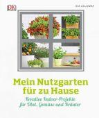 Mein Nutzgarten für zu Hause, Allaway, Zia, Dorling Kindersley Verlag GmbH, EAN/ISBN-13: 9783831034987