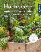 Hochbeete rund ums Jahr (Mein Garten), Grabner, Melanie, Franckh-Kosmos Verlags GmbH & Co. KG, EAN/ISBN-13: 9783440164020