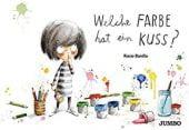 Welche Farbe hat ein Kuss?, Bonilla, Rocio, Jumbo Neue Medien & Verlag GmbH, EAN/ISBN-13: 9783833741678