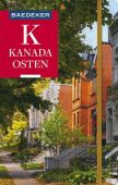 Baedeker Reiseführer Kanada Osten, Helmhausen, Ole/Linde, Helmut, Baedeker Verlag, EAN/ISBN-13: 9783829746878