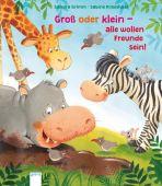 Groß oder klein - alle wollen Freunde sein!, Grimm, Sandra, Arena Verlag, EAN/ISBN-13: 9783401710426