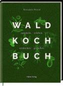 Das Wald-Kochbuch, Wörndl, Bernadette, Hölker, Wolfgang Verlagsteam, EAN/ISBN-13: 9783881172295