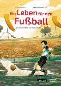 Ein Leben für den Fußball, Voloj, Julian, Carlsen Verlag GmbH, EAN/ISBN-13: 9783551733672