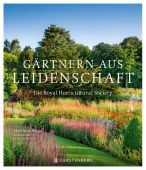 Gärtnern aus Leidenschaft, Biggs, Matthew, Gerstenberg Verlag GmbH & Co.KG, EAN/ISBN-13: 9783836921657