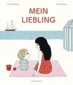 Mein Liebling, Desbordes, Astrid, Verlagshaus Jacoby & Stuart GmbH, EAN/ISBN-13: 9783964280510