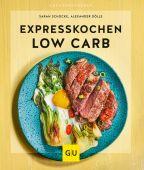 Expresskochen Low Carb, Schocke, Sarah/Dölle, Alexander, Gräfe und Unzer, EAN/ISBN-13: 9783833868504