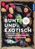 Bunt und exotisch, Meyer-Rebentisch, Karen, Franckh-Kosmos Verlags GmbH & Co. KG, EAN/ISBN-13: 9783440168165