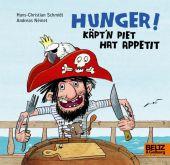 Hunger! Käpt'n Piet hat Appetit, Német, Andreas/Schmidt, Hans-Christian, Beltz, Julius Verlag, EAN/ISBN-13: 9783407754752