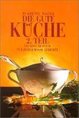 Die gute Küche. 2. Teil, Plachutta, Ewald/Wagner, Christoph, Christian Brandstätter, EAN/ISBN-13: 9783854981459