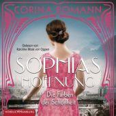 Die Farben der Schönheit - Sophias Hoffnung (Sophia 1), Bomann, Corina, Hörbuch Hamburg, EAN/ISBN-13: 9783957131904