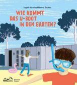 Wie kommt das U-Boot in den Garten?, Stein, Jutta/Kern, Ingolf, E.A.Seemann, EAN/ISBN-13: 9783865023971