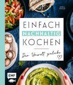 Einfach nachhaltig kochen - Der Umwelt zuliebe, Panzer, Maria, Edition Michael Fischer GmbH, EAN/ISBN-13: 9783960938491