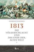 1813, Platthaus, Andreas, Rowohlt Berlin Verlag, EAN/ISBN-13: 9783871347498
