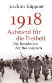 1918 - Aufstand für die Freiheit, Käppner, Joachim, Piper Verlag, EAN/ISBN-13: 9783492057332