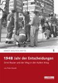 1948 - Jahr der Entscheidungen, Brandt, Peter, be.bra Verlag GmbH, EAN/ISBN-13: 9783954100064