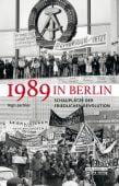 1989 in Berlin, Juchler, Ingo, be.bra Verlag GmbH, EAN/ISBN-13: 9783814802367