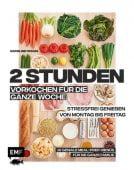 2 Stunden vorkochen für die ganze Woche -16 geniale Meal-Prep-Menüs für die ganze Familie, EAN/ISBN-13: 9783960933373