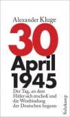 30.April 1945, Kluge, Alexander, Suhrkamp, EAN/ISBN-13: 9783518424209