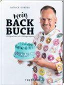 Mein Backbuch - 5 Kapitel mit 15 Lieblingsrezepten, Dörner, Patrick, Tre Torri Verlag GmbH, EAN/ISBN-13: 9783960330882