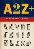 A2Z of Type, Rothenstein, Julian, Laurence King, EAN/ISBN-13: 9781786271846
