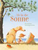 Ab in die Sonne, Nord-Süd-Verlag, EAN/ISBN-13: 9783314104800