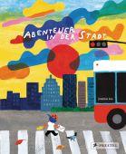 Abenteuer in der Stadt, Liu, Joanne, Prestel Verlag, EAN/ISBN-13: 9783791373874