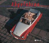 Abgefahren, Edition Braus Berlin GmbH, EAN/ISBN-13: 9783862282012