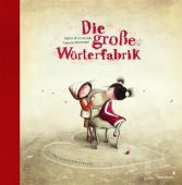 Jubiläumsausgabe - Die große Wörterfabrik, de Lestrade, Agnès, Mixtvision Mediengesellschaft mbH., EAN/ISBN-13: 9783958541610