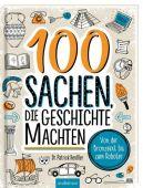 100 Sachen, die Geschichte machten, Henßler, Patrick, Ars Edition, EAN/ISBN-13: 9783845831923