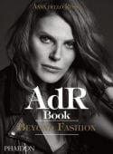 ADR. Anna Dello Russo, Dello Russo, Anna, Phaidon, EAN/ISBN-13: 9780714875675
