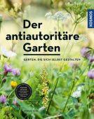 Der antiautoritäre Garten, Kern, Simone, Franckh-Kosmos Verlags GmbH & Co. KG, EAN/ISBN-13: 9783440162187