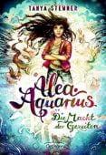 Alea Aquarius. Die Macht der Gezeiten, Stewner, Tanya, Verlag Friedrich Oetinger GmbH, EAN/ISBN-13: 9783789108884