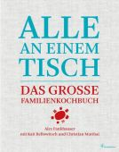 Alle an einem Tisch, Fankhauser, Alex/Bellowitsch, Kati/Matthai, Christian, Christian Brandstätter, EAN/ISBN-13: 9783850337403